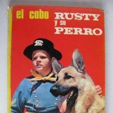 Enciclopedias de segunda mano: EL CABO RUSTY Y SU PERRO - COLECCION JUVENIL TELEXITO EDICIONES LAIDA - TAPA DURA RIN TIN TIN. Lote 227088600