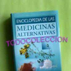 Enciclopedias de segunda mano: ENCICLOPEDIA DE LAS MEDICINAS ALTERNATIVAS, OCEANO (VER FOTOS) NATUROPATÍA, REFLEXOLOGÍA, NUTRICIÓN. Lote 230595530