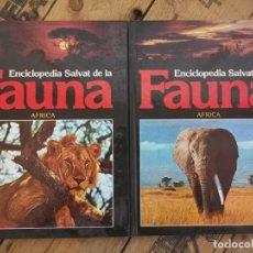 Enciclopedias de segunda mano: FAUNA AFRICA TOMO 1 Y 2 ENCICLOPEDIA SALVAT. Lote 232761820