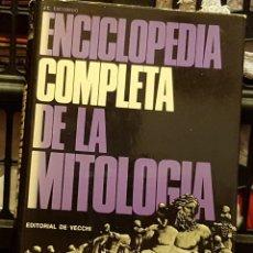 Enciclopedias de segunda mano: J.C. ESCOBEDO - ENCICLOPEDIA COMPLETA DE LA MITOLOGIA - EDITORIAL DE VECCHI SA 1972. Lote 234851580