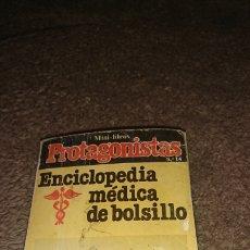 Enciclopedias de segunda mano: MINI LIBRO, PROTAGONISTAS NÚMERO 14, ENCICLOPEDIA MÉDICO DE BOLSILLO,1981. Lote 235274610