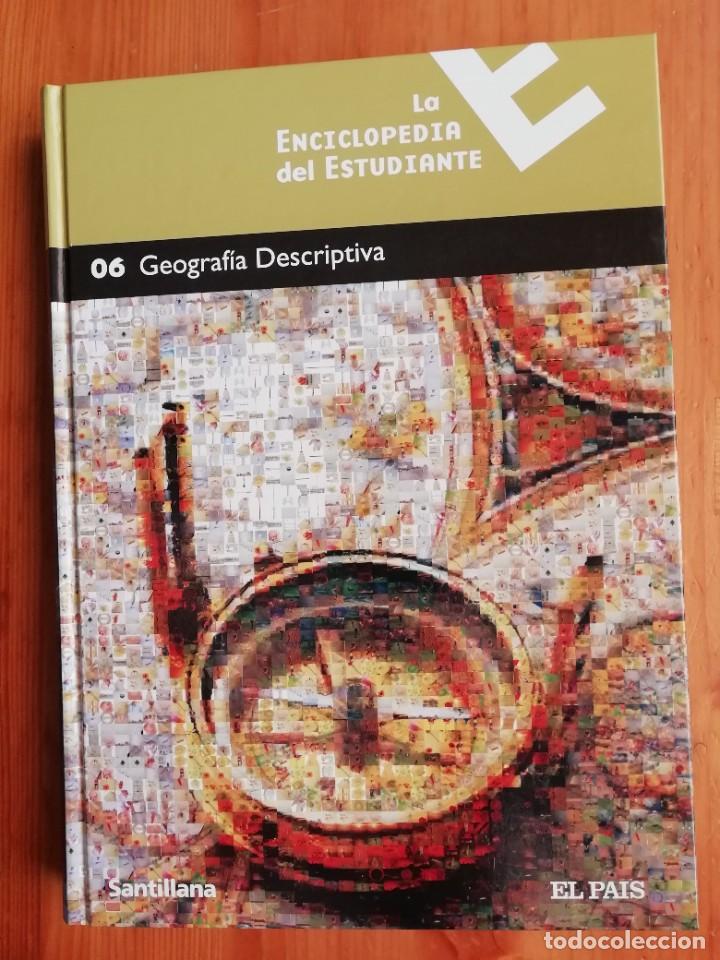 LA ENCICLOPEDIA DEL ESTUDIANTE. 06 GEOGRAFÍA DESCRIPTIVA (Libros de Segunda Mano - Enciclopedias)