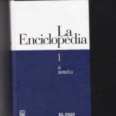 Enciclopedias de segunda mano: LA ENCICLOPEDIA, TOMO 1, DE SALVAT EDITADA PARA EL PAIS EN 2003.. Lote 237989195