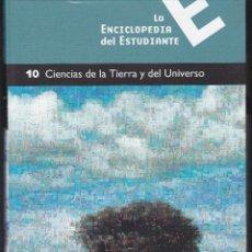 Enciclopedias de segunda mano: LA ENCICLOPEDIA DEL ESTUDIANTE TOMO 10. CIENCIAS DE LA TIERRA Y DEL UNIVERSO DE SANTILLANA 2005. Lote 240170725