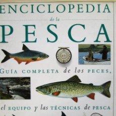 Enciclopedias de segunda mano: ENCICLOPEDIA DE LA PESCA. Lote 51069413