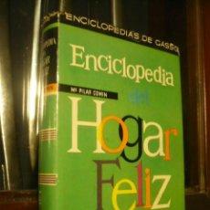 Enciclopedias de segunda mano: ENCICLOPEDIA DEL HOGAR FELIZ. Lote 245183265