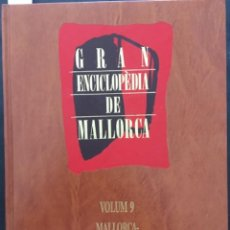 Enciclopedias de segunda mano: GRAN ENCICLOPEDIA DE MALLORCA, VOLUM 9. Lote 246218855
