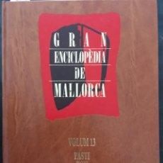 Enciclopedias de segunda mano: GRAN ENCICLOPEDIA DE MALLORCA, VOLUM 13. Lote 246220125