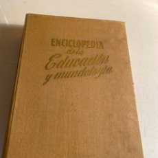 Enciclopedias de segunda mano: ENCICLOPEDIA DE LA EDUCACIÓN Y MUNDOLOGIA. Lote 246223815