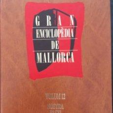 Enciclopedias de segunda mano: GRAN ENCICLOPEDIA DE MALLORCA, VOLUM 12. Lote 246233270