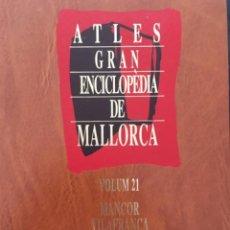Enciclopedias de segunda mano: GRAN ENCICLOPEDIA DE MALLORCA, VOLUM 21, ATLES. Lote 246233700