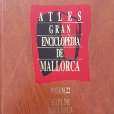 Enciclopedias de segunda mano: GRAN ENCICLOPEDIA DE MALLORCA, VOLUM 22, ATLES. Lote 246234025