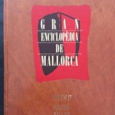 Enciclopedias de segunda mano: GRAN ENCICLOPEDIA DE MALLORCA, VOLUM 17. Lote 246234495