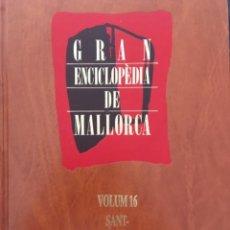 Enciclopedias de segunda mano: GRAN ENCICLOPEDIA DE MALLORCA, VOLUM 16. Lote 246234600