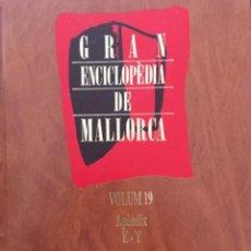 Enciclopedias de segunda mano: GRAN ENCICLOPEDIA DE MALLORCA, VOLUM 19, APENDIX. Lote 246235070