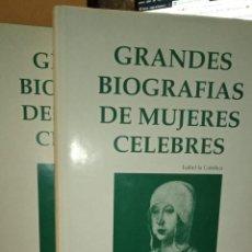 Enciclopedias de segunda mano: GRANDES BIOGRAFIAS DE MUJERES CÉLEBRES. TOMOS I Y II. PUBLICADO EN 1967. Lote 246263190
