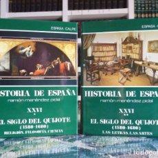 Enciclopedias de segunda mano: HISTORIA DE ESPAÑA R. MENÉNDEZ PIDAL. TOMO XXVI. 2 VOLUMENES. EL SIGLO DEL QUIJOTE. ESPASA CALPE. 19. Lote 247046540