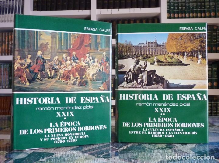 HISTORIA DE ESPAÑA R. MENÉNDEZ PIDAL. TOMO XXVIX. 2 VOLUMENES ... PRIMEROS BORBONES. ESPASA CALPE. 1 (Libros de Segunda Mano - Enciclopedias)