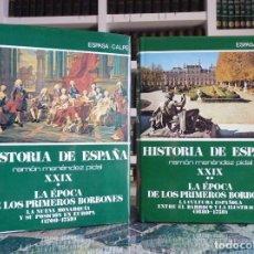 Enciclopedias de segunda mano: HISTORIA DE ESPAÑA R. MENÉNDEZ PIDAL. TOMO XXVIX. 2 VOLUMENES ... PRIMEROS BORBONES. ESPASA CALPE. 1. Lote 247047065