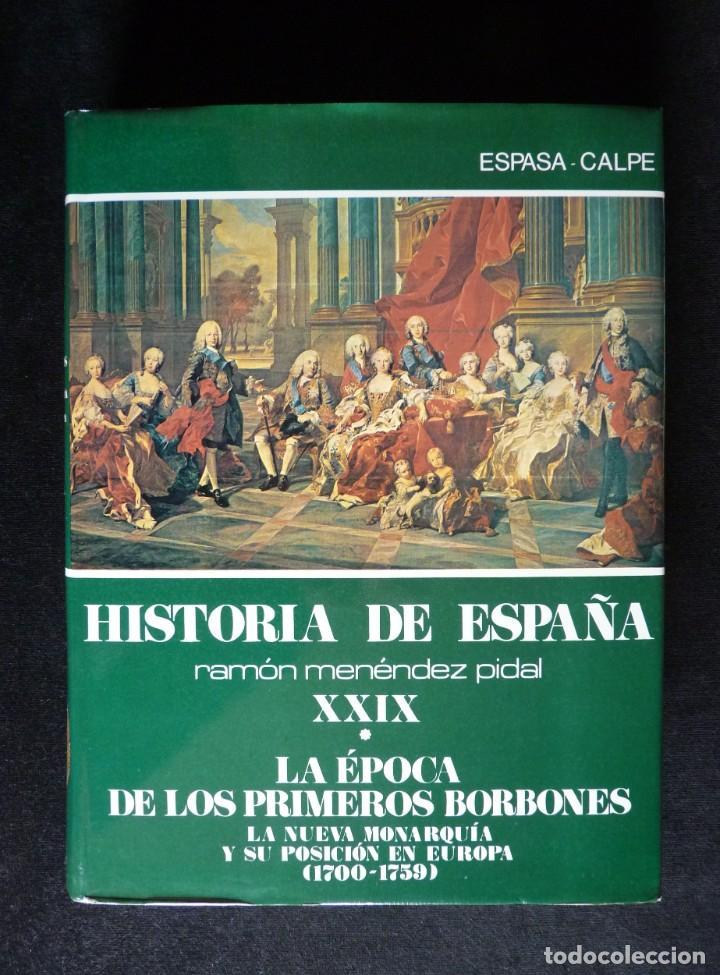 Enciclopedias de segunda mano: HISTORIA DE ESPAÑA R. MENÉNDEZ PIDAL. TOMO XXVIX. 2 VOLUMENES ... PRIMEROS BORBONES. ESPASA CALPE. 1 - Foto 2 - 247047065