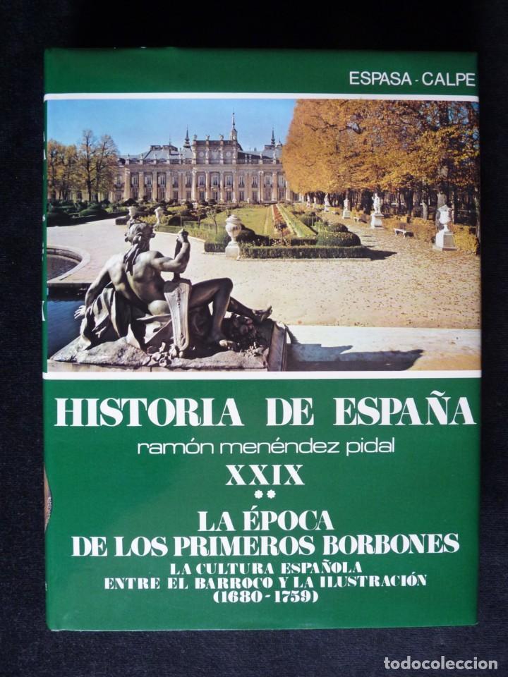 Enciclopedias de segunda mano: HISTORIA DE ESPAÑA R. MENÉNDEZ PIDAL. TOMO XXVIX. 2 VOLUMENES ... PRIMEROS BORBONES. ESPASA CALPE. 1 - Foto 10 - 247047065
