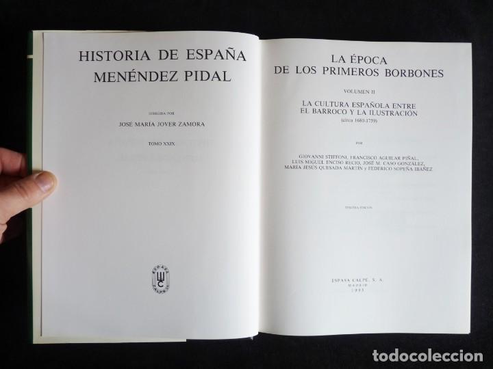 Enciclopedias de segunda mano: HISTORIA DE ESPAÑA R. MENÉNDEZ PIDAL. TOMO XXVIX. 2 VOLUMENES ... PRIMEROS BORBONES. ESPASA CALPE. 1 - Foto 15 - 247047065