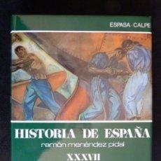 Enciclopedias de segunda mano: HISTORIA DE ESPAÑA R. MENÉNDEZ PIDAL. TOMO XXXVII. LOS COMIENZOS DEL SIGLO XX. ESPASA CALPE. 2000-02. Lote 247049055