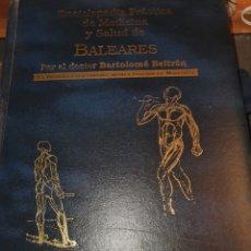 Enciclopedias de segunda mano: VENDO ENCICLOPEDIA PRÁCTICA DE MEDICINA Y SALUD DE BALEARES. Lote 255012645