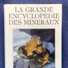 Enciclopedias de segunda mano: LA GRANDE ENCYCLOPEDIE DES MINERAUX 1986 ED GRUND 30X21.5CMS. Lote 262543510