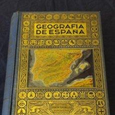 Enciclopedias de segunda mano: LIBRO GEOGRAFÍA DE ESPAÑA EDITORIAL RAMÓN SOPENA BARCELONA AÑO 1943. Lote 263775960