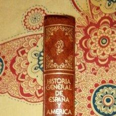 Enciclopedias de segunda mano: HISTORIA GENERAL DE ESPAÑA Y AMÉRICA TOMO XV REFORMISMO Y PROGRESO EN AMÉRICA (1840-1905). Lote 264532199