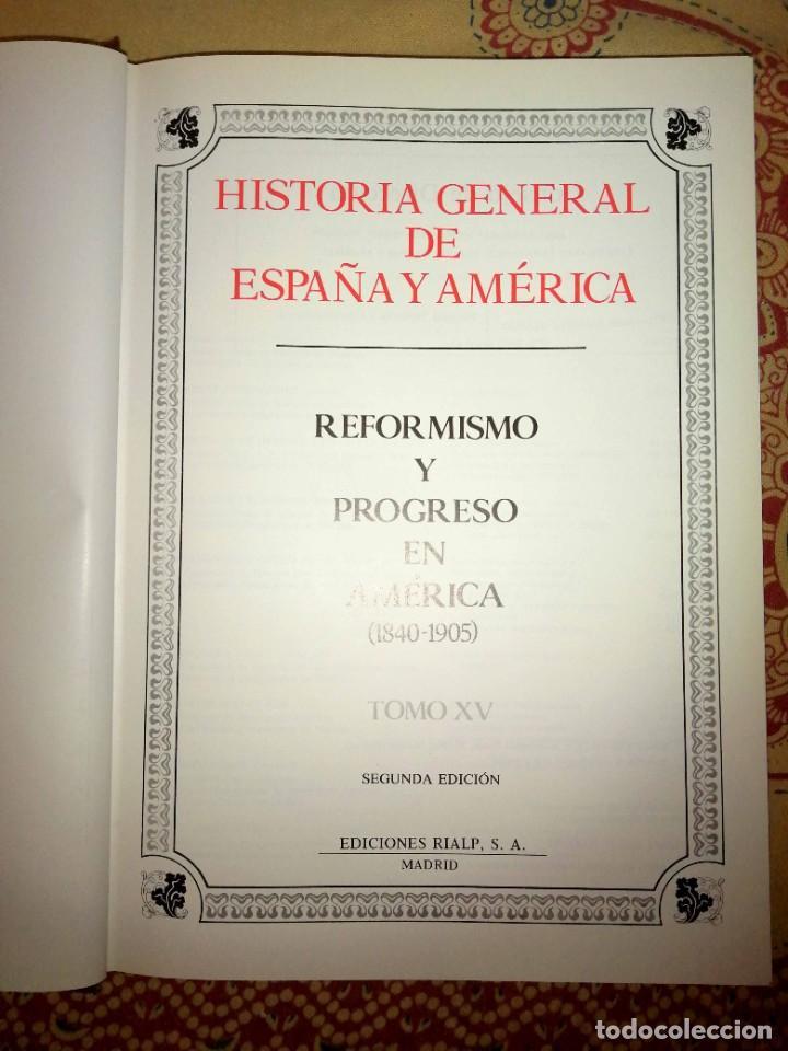 Enciclopedias de segunda mano: Historia general de España y América Tomo XV Reformismo y progreso en América (1840-1905) - Foto 3 - 264532199