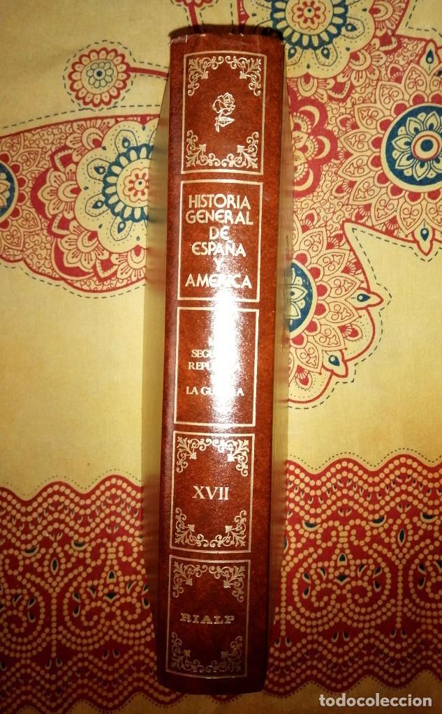 HISTORIA GENERAL DE ESPAÑA Y AMÉRICA TOMO XVII LA SEGUNDA REPÚBLICA Y LA GUERRA (Libros de Segunda Mano - Enciclopedias)