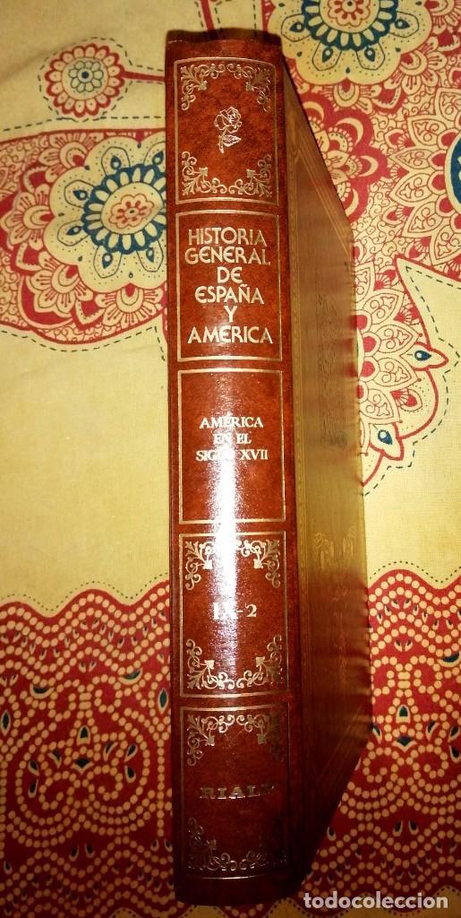HISTORIA GENERAL DE ESPAÑA Y AMÉRICA TOMO IX-2 AMÉRICA EN EL SIGLO XVII (Libros de Segunda Mano - Enciclopedias)