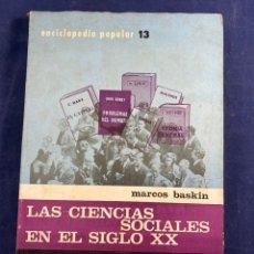 Enciclopedias de segunda mano: LAS CIENCIAS SOCIALES EN EL SIGLO XX. Lote 267549854