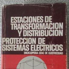 Enciclopedias de segunda mano: ESTACIONES DE TRANSFORMACIÓN Y DISTRIBUCIÓN. CEAC. Lote 268826324