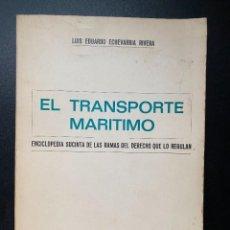 Enciclopedias de segunda mano: EL TRANSPORTE MARITIMO. LUIS EDUARDO ECHEVERRIA RIVERA. ED ARANZI. NAVARRA, 1973. PAGS: 255. Lote 268903639