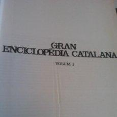 Enciclopedias de segunda mano: GRAN ENCICLOPEDIA CATALANA. INCOMPLETA. SOLO 6 TOMOS 1, 2, 6, 14, 4, 8. EDICIONS 62. BARCELONA 1970. Lote 269101813