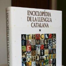 Enciclopedias de segunda mano: ENCICLOPÈDIA DE LA LLENGUA CATALANA. FRANCESC VALLVERDÚ, DIRECTOR - EDICIONS 62. Lote 269106603