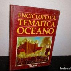 Enciclopedias de segunda mano: 26- ENCICLOPEDIA TEMÁTICA OCÉANO 2. Lote 269186338
