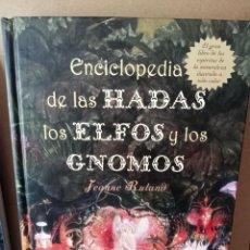 Enciclopedias de segunda mano: ENCICLOPEDIA DE LAS HADAS LOS ELFOS Y GNOMOS - JEANNE RULAND. Lote 269282353