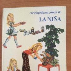 Enciclopedias de segunda mano: ENCICLOPEDIA EN COLORES DE LA NIÑA. 1976 TIMUN MAS. BARCELONA. Lote 269415383