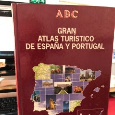 Enciclopedias de segunda mano: ABC GRAN ATLAS TURÍSTICO DE ESPAÑA Y PORTUGAL. Lote 269654718