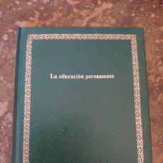 """Enciclopedias de segunda mano: BIBLIOTECA SALVAT DE GRANDES TEMAS """"GT"""" N° 72: LA EDUCACIÓN PERMANENTE (SALVAT). Lote 270251428"""