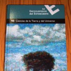 Enciclopedias de segunda mano: LA ENCICLOPEDIA DEL ESTUDIANTE. 10 : CIENCIAS DE LA TIERRA Y DEL UNIVERSO. - EL PAÍS : SANTILLANA. Lote 270926683