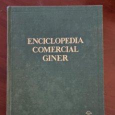 Enciclopedias de segunda mano: ENCICLOPEDIA COMERCIAL GINER. TOMO III. ED. GINER. MADRID, 1967. PAGS: 1081.. Lote 273594968