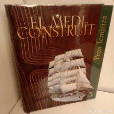 Enciclopedias de segunda mano: PROA ENCICLOPEDIA CATALANA TEMATICA Nº 3, EL MEDI CONSTRUIT, 1998. Lote 274888438