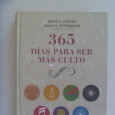Enciclopedias de segunda mano: 365 DIAS PARA SER MAS CULTO, DE DAVID S. KIDDER Y NOAH D. OPPENHEIM. CIRCULO DE LECTORES, 2009. Lote 277591673