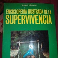 Enciclopedias de segunda mano: ENCICLOPEDIA ILUSTRADA DE LA SUPERVIVENCIA ANDREA MERCANTI 1989 MARTÍNEZ ROCA MANUALE DEL TRAPPER. Lote 279334288