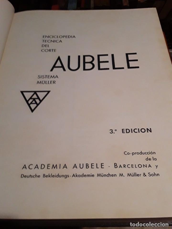 Enciclopedias de segunda mano: ENCICLOPEDIA TECNICA DEL CORTE.AUBELE.SISTEMA MULLER.3ra EDICION.159 LECCIONES. - Foto 2 - 283727508